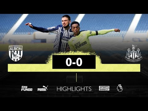 West Brom 0 Newcastle United 0 | Premier League Highlights
